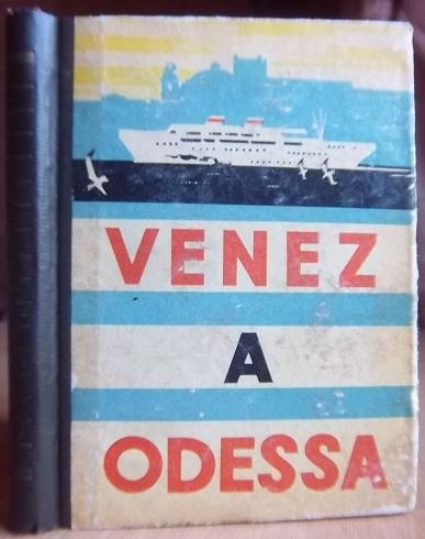 Venez a Odessa/ Одесса говорит - добро пожаловать