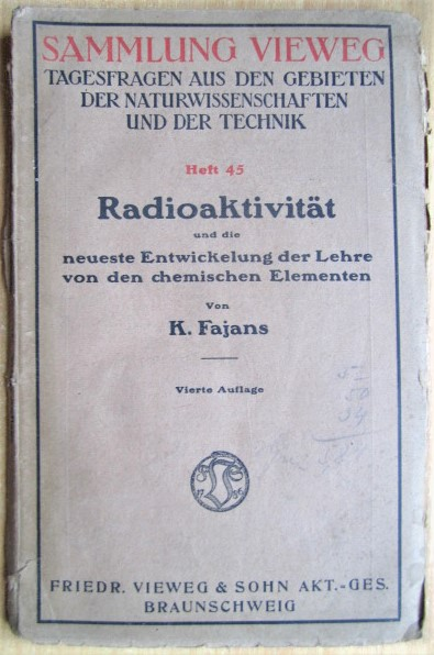 ?Radioaktivitat und die neueste Entwickelung der Lehre von den chemischen Elementen Sammlung Vieweg Tagesfragen aus den