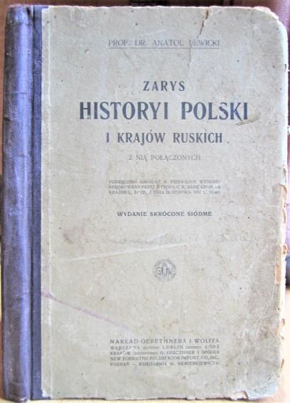 Zarys historyi Polski I krajow ruskich z nia polaconych Wydanie skrocone siodme