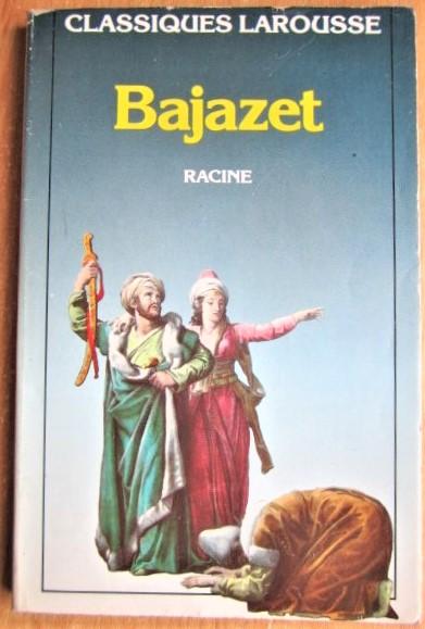 Bajazet Tragedie/ Баязет Трагедия