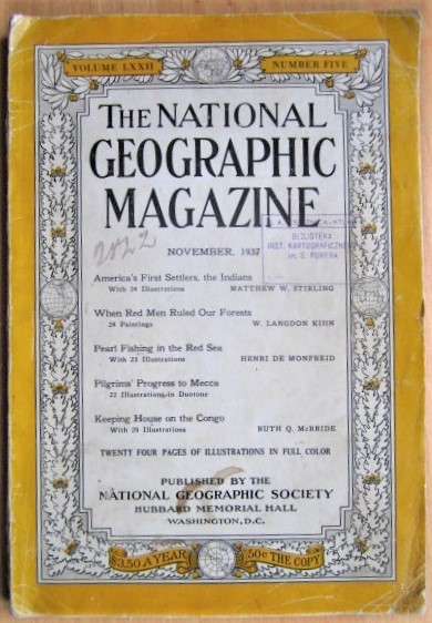 National Geographic Magazine November, 1937 Volume LXXII, Number Five