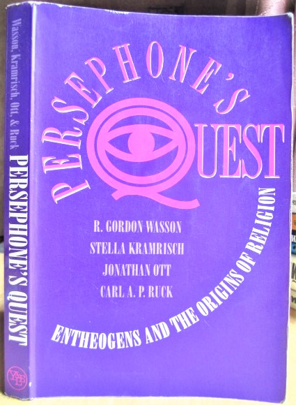 Persephone`s Quest: Entheogens and the Origins of Religion/ Квест Персефоны: энтеогены и происхождение религии