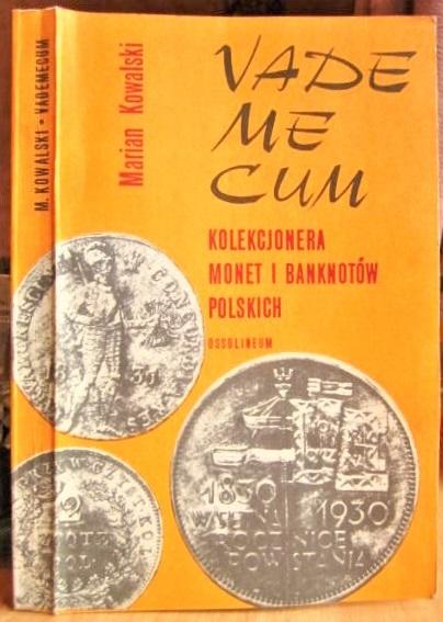 Vademecum kolekcjonera monet I banknotow polskich/ Справочник коллекционера польских монет и банкнот